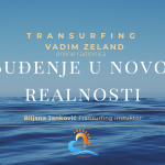 Transurfing Buđenje u novoj realnosti